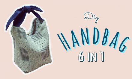 How to Sew Reversible Handbag 6 styles in 1 bags: วิธีทำกระเป๋าถือน่ารักง่ายๆ
