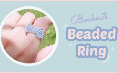 How to Make Bowknot Ribbon Beaded Ring: สอนร้อยแหวนลูกปัดรูปโบว์ง่ายๆ สไตล์เกาหลี